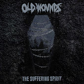 The Suffering Spirit by Old Wounds