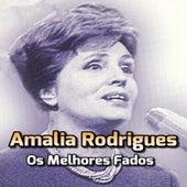 Os Melhores Fados by Amalia Rodrigues