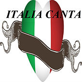 Italia Canta by Various Artists