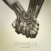 Play & Download Lucky Ones by The Dunwells | Napster