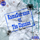 KamaSutrance vs The Classics Part 2 by Various Artists