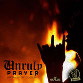 Unruly Prayer - Single by Popcaan