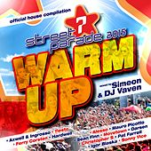 Street Parade 2015 Warm up (Official House Compilation) [Mixed by Simeon & DJ Vaven] von Various Artists