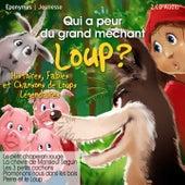 Qui a peur du grand méchant loup ? by Various Artists