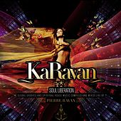 KaRavan - Soul Liberation (Compiled by Pierre Ravan) by Various Artists