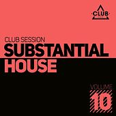 Substantial House, Vol. 10 by Various Artists
