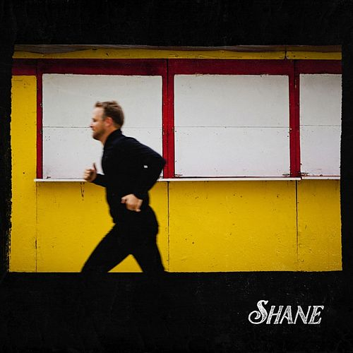 Play & Download Shane by Shane | Napster