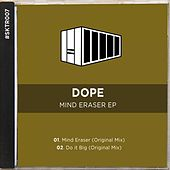 Play & Download Mind Eraser EP by Dope | Napster