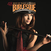 Burlesque - 48 Best of Tease & Drama by Various Artists