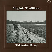 Play & Download Virginia Traditions: Tidewater Blues by Various Artists | Napster