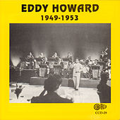 Play & Download 1949-1953 by Eddy Howard | Napster