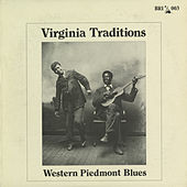 Virginia Traditions: Western Piedmont Blues by Various Artists