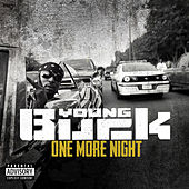 Play & Download One More Night - Single by Young Buck | Napster