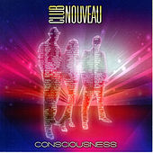 Play & Download Consciousness by Club Nouveau | Napster