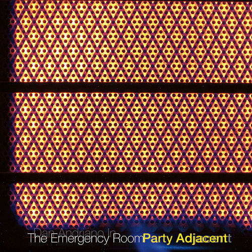 Party Adjacent by Dan Andriano