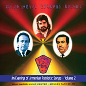 An Evening of Armenian Patriotic Songs Vol. 2 by Various Artists