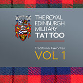 Play & Download The Royal Edinburgh Military Tattoo - Traditional Favorites Vol. 1 by Various Artists | Napster