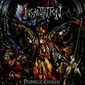 Play & Download Diabolical Conquest by Incantation | Napster