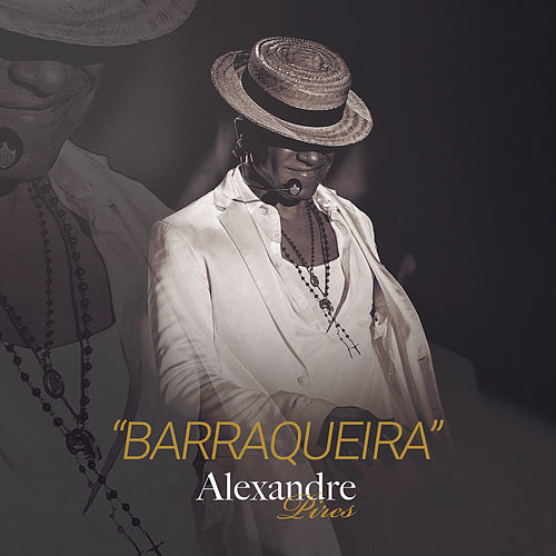 Play & Download Barraqueira by Alexandre Pires | Napster