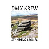 Play & Download Standing Stones by DMX Krew | Napster
