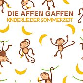 Die Affen Gaffen - Kinderlieder Sommerzeit by Various Artists