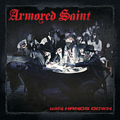 Play & Download Win Hands Down by Armored Saint | Napster