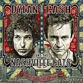 Play & Download Dylan, Cash, and the Nashville Cats: A New Music City by Various Artists | Napster