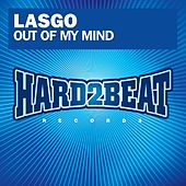 Out Of My Mind by Lasgo