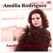 Amália la Reina del Fado by Amalia Rodrigues