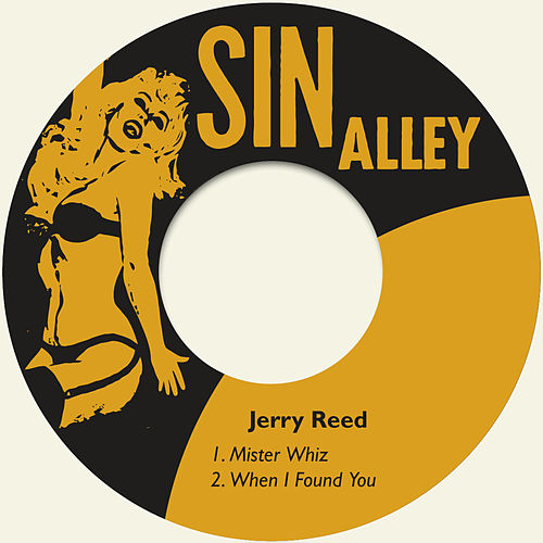 Mister Whiz by Jerry Reed