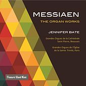 Messiaen: The Organ Works by Jennifer Bate