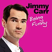 Play & Download Being Funny by Jimmy Carr | Napster