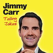 Play & Download Telling Jokes by Jimmy Carr | Napster