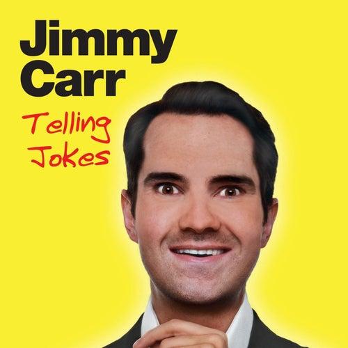 Telling Jokes by Jimmy Carr