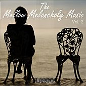 Play & Download The Mellow Melancholy Music Vol.2 by Largo | Napster