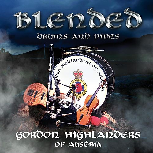 Play & Download Blended by Gordon Highlanders | Napster