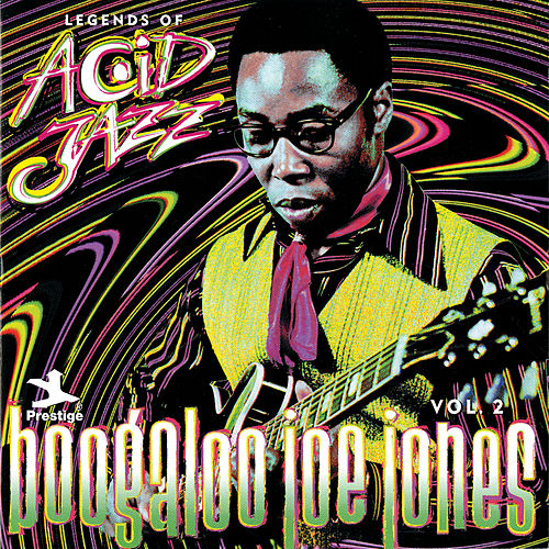 Legends Of Acid Jazz Vol. 2 by Ivan 'Boogaloo Joe' Jones