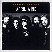 Classic Masters by April Wine