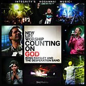 Counting On God by New Life Worship