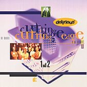 Play & Download Cutting Edge 1 & 2 by Delirious? | Napster