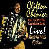 Play & Download Live! At The Long Beach And San... by Clifton Chenier | Napster