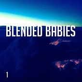 Play & Download 1 by Blended Babies | Napster