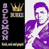 Rock, soul and gospel by Solomon Burke