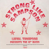 Strong Like Sampson: Linval Thompson Presents the 12