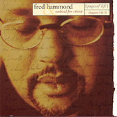 Play & Download Pages Of Life: Chapters I & II by Fred Hammond | Napster