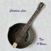 Careless Love by Tim O'Brien
