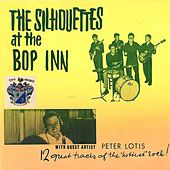 Play & Download At the Bop Inn by The Silhouettes | Napster