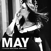 Play & Download I Could Have Been Someone by El May | Napster