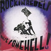 Play & Download Raise Some Hell by The Rockin' Rebels | Napster