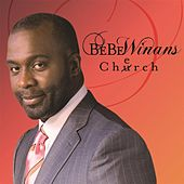 Play & Download Cherch (Deluxe) by BeBe Winans | Napster